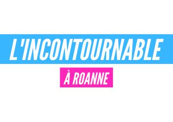 L'incontournable Roanne